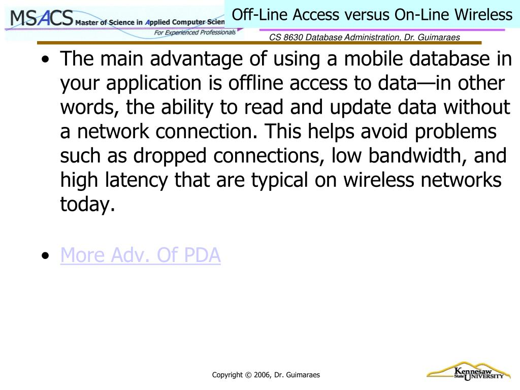 Off-Line Access versus On-Line Wireless