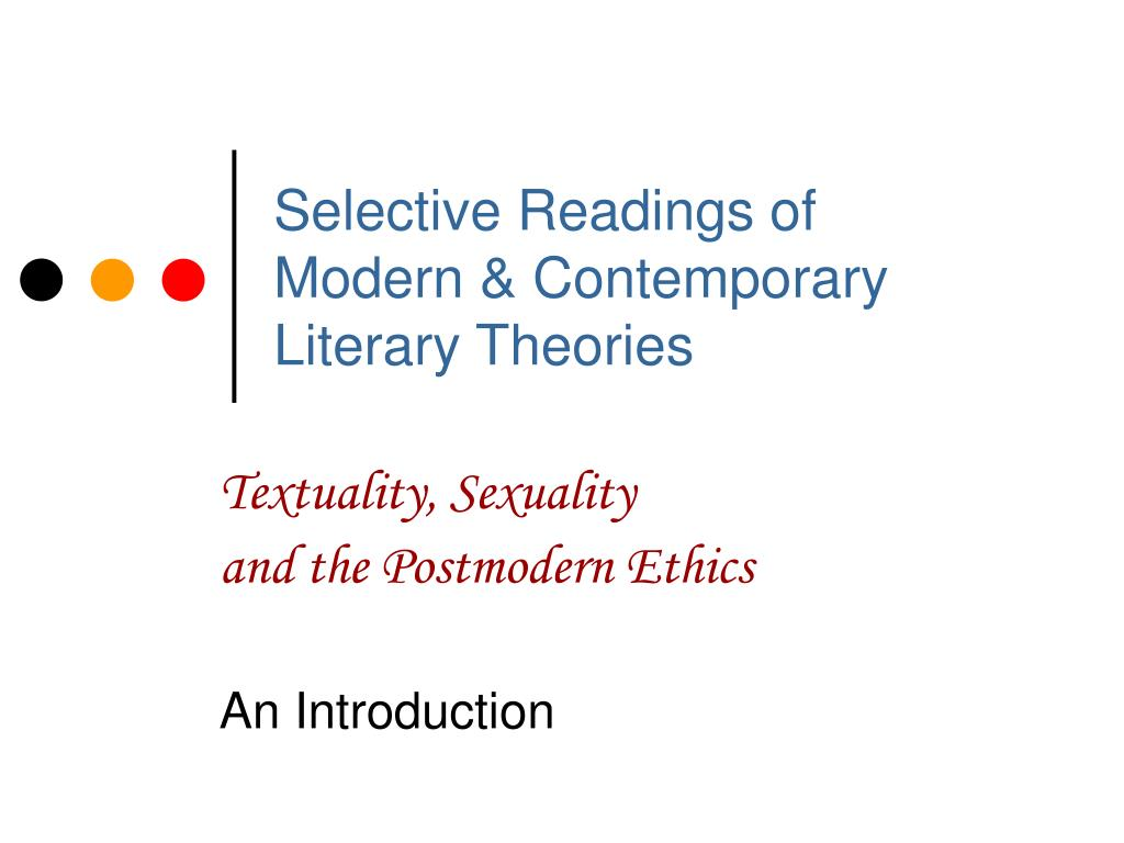 selective readings of modern contemporary literary theories