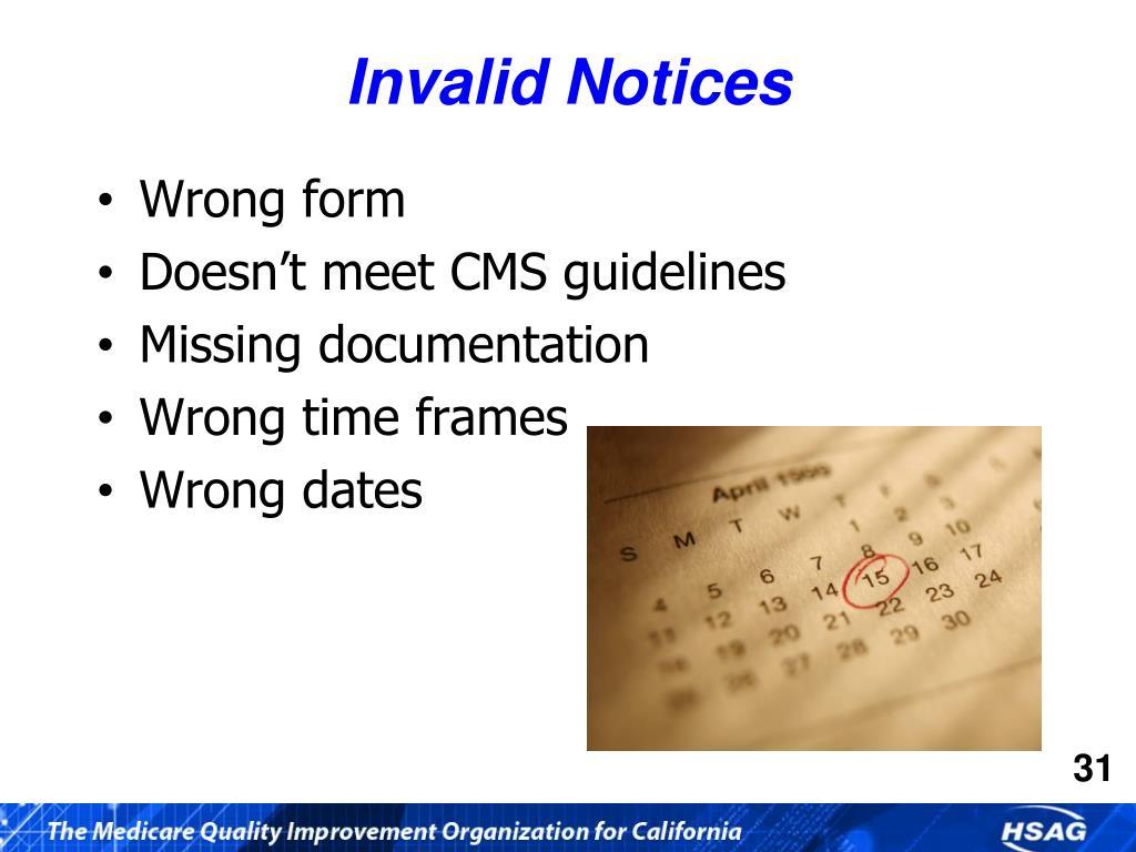 Invalid Notices
