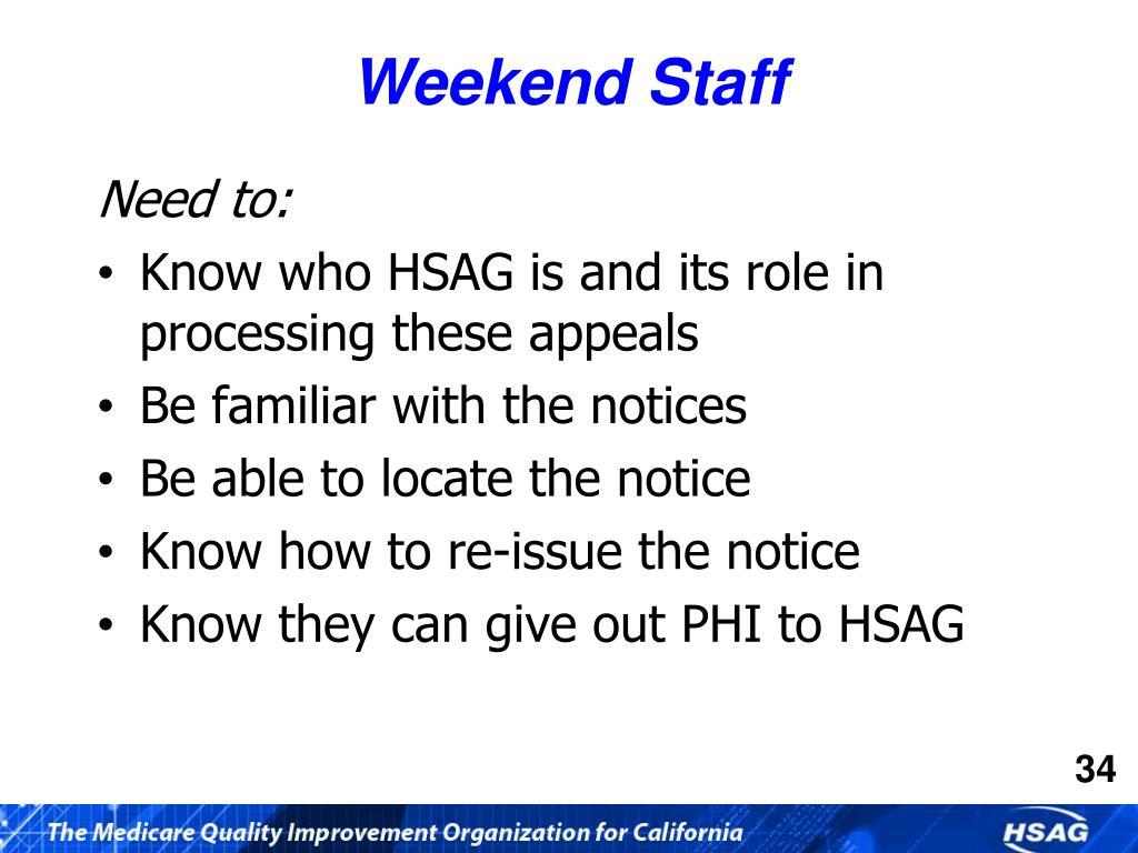 Weekend Staff
