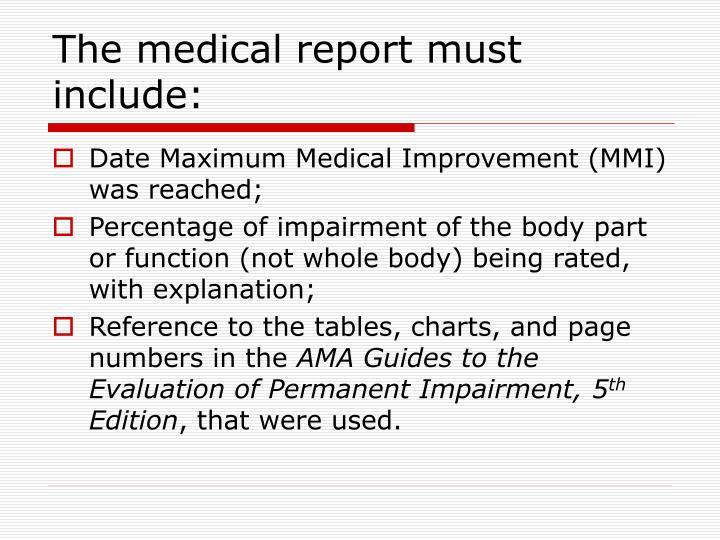 The Medical Report Must Include Date Maximum Improvement