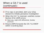when a ca 7 is used continued17