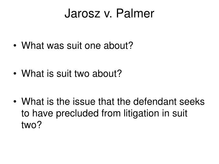 Jarosz v. Palmer