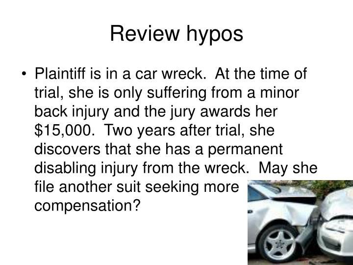 Review hypos