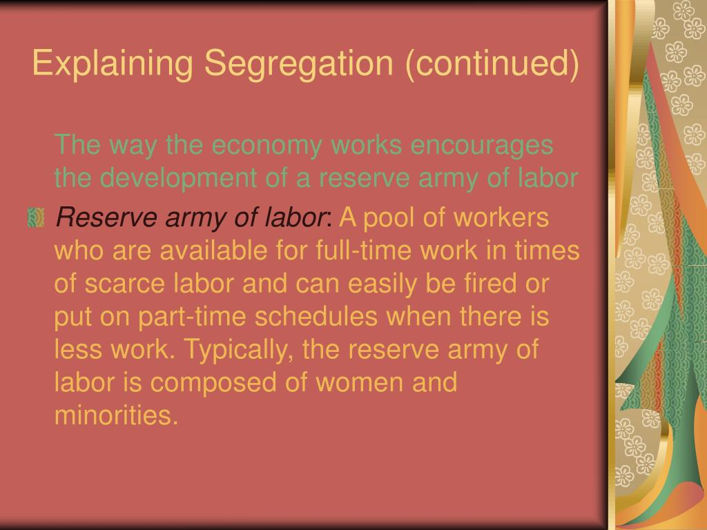 Explaining Segregation (continued)
