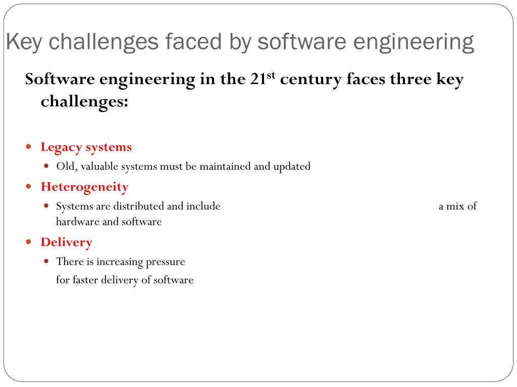 Key challenges faced by software engineering