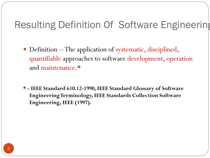 Resulting definition of software engineering