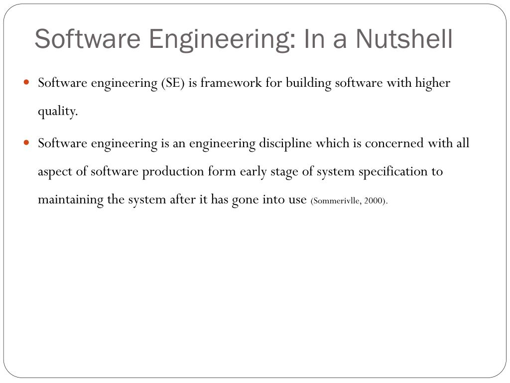 Software Engineering: In a Nutshell