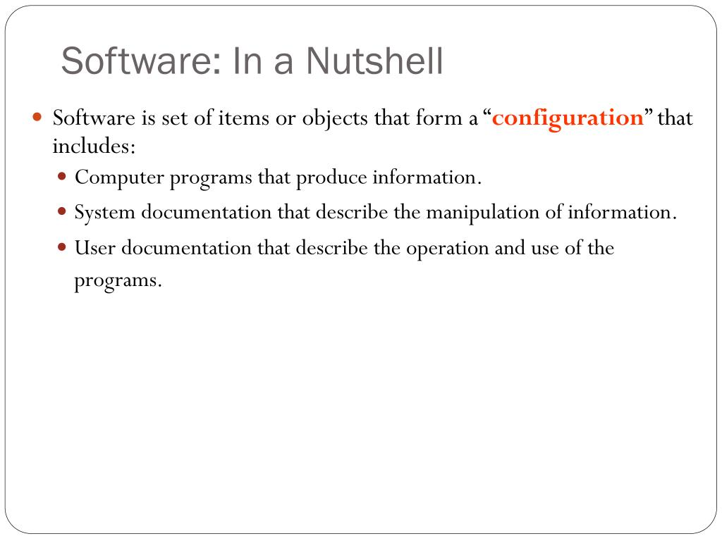 Software: In a Nutshell