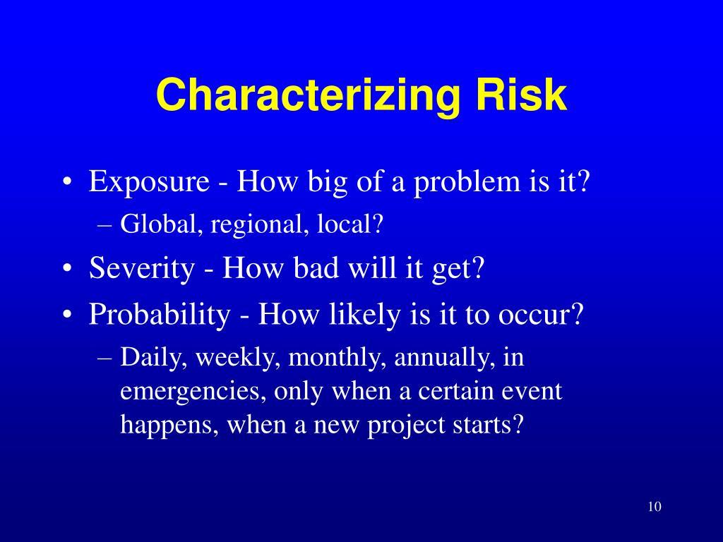 Characterizing Risk