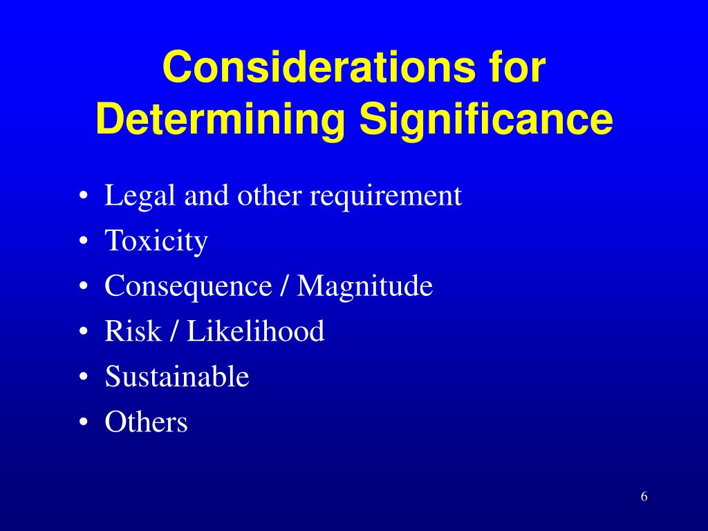 Considerations for Determining Significance