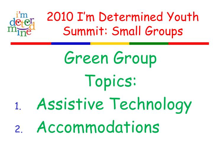 2010 i m determined youth summit small groups