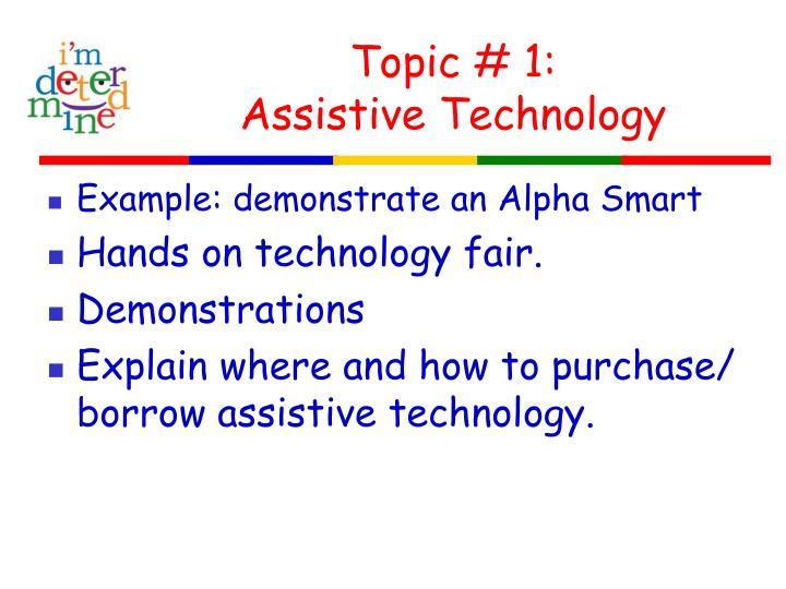 Topic 1 assistive technology