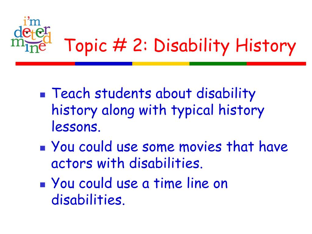Topic # 2: Disability History