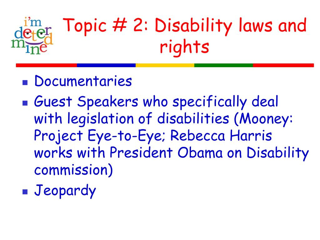 Topic # 2: Disability laws and rights