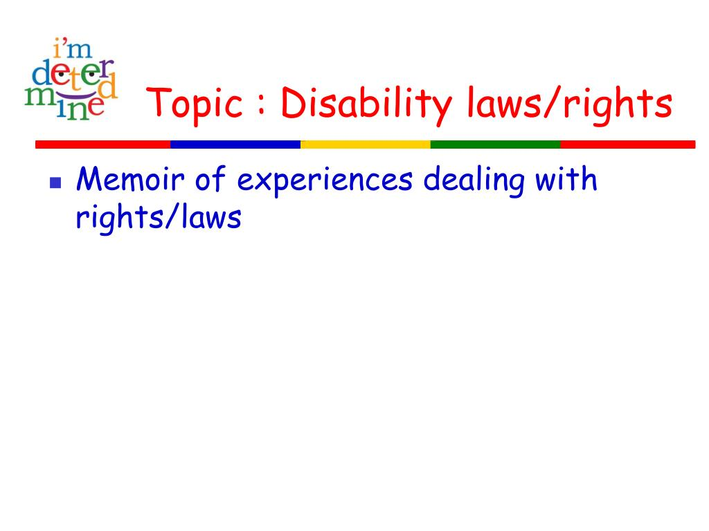 Topic : Disability laws/rights