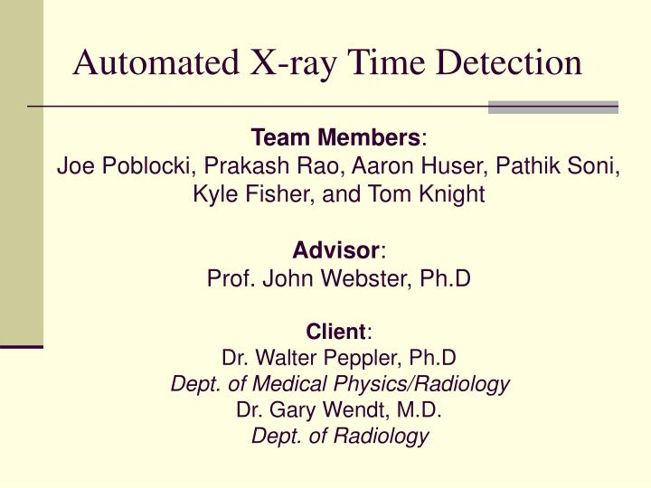 Automated x ray time detection