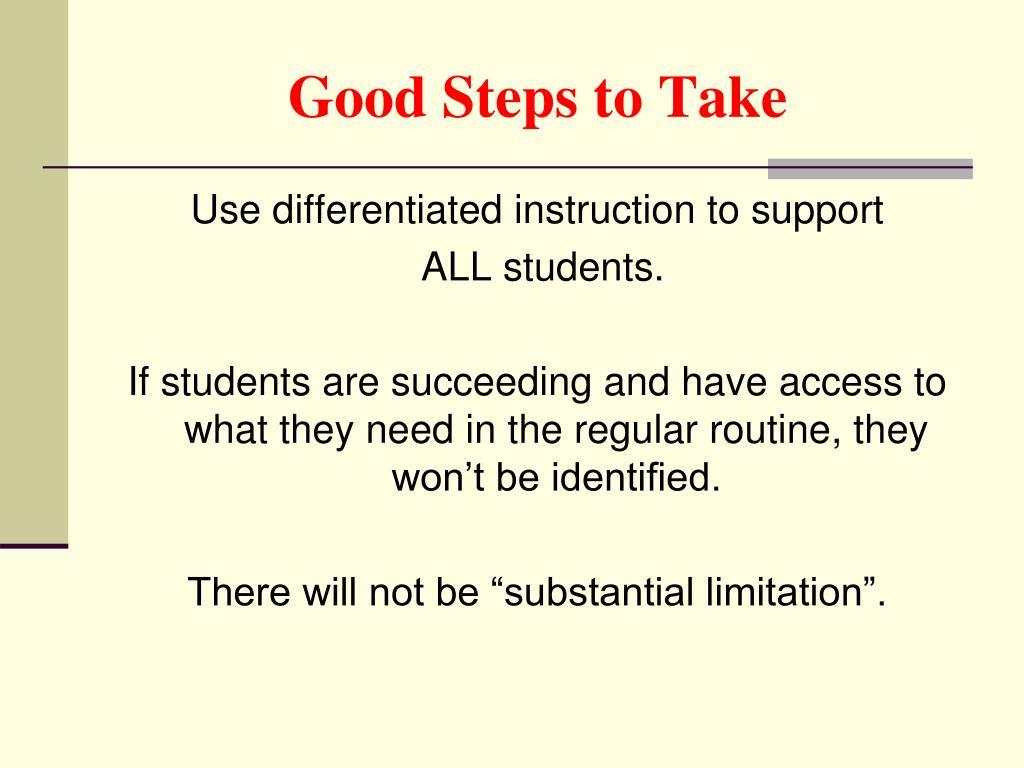 Good Steps to Take