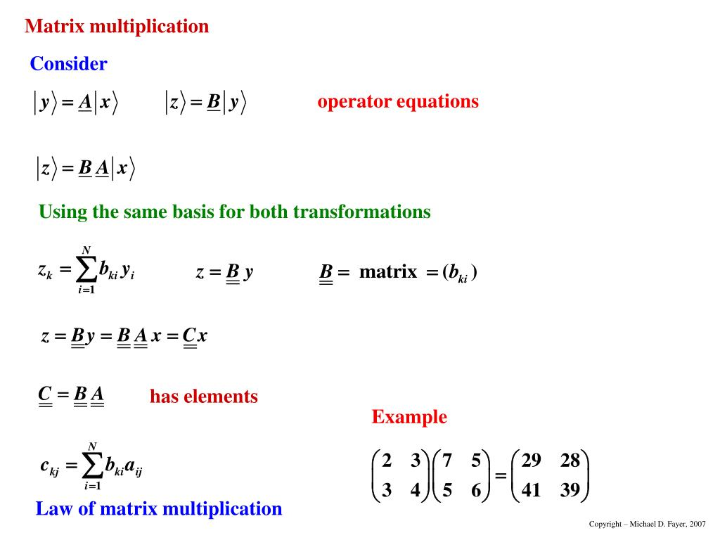 Using the same basis for both transformations