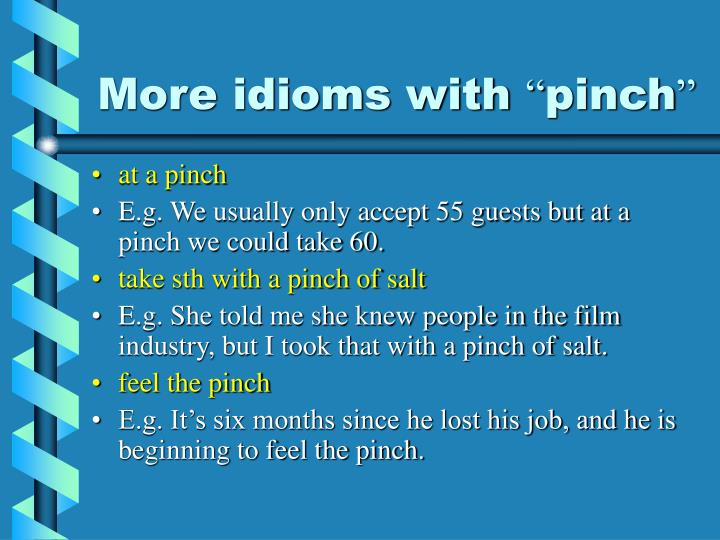More idioms with