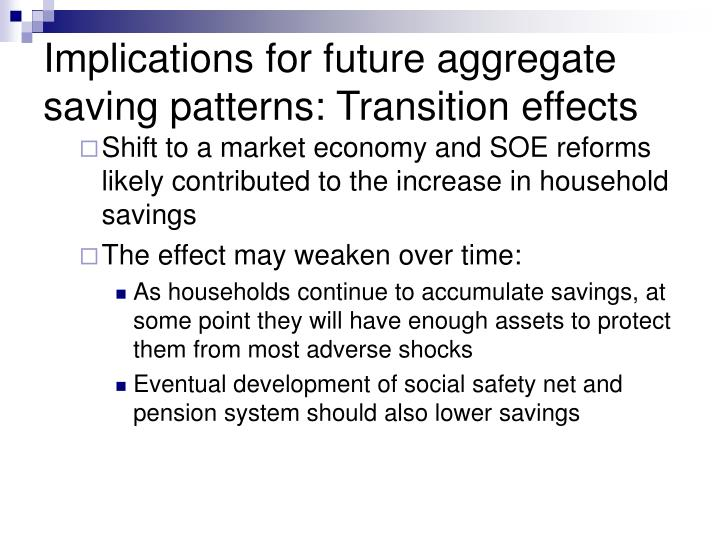 Implications for future aggregate saving patterns: Transition effects