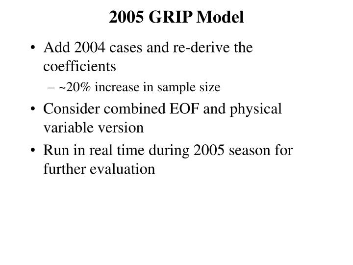 2005 GRIP Model