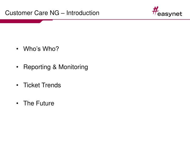 Customer care ng introduction