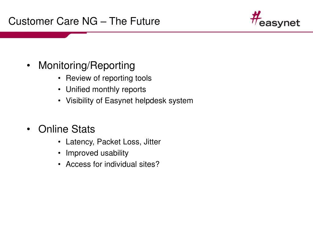 Customer Care NG – The Future