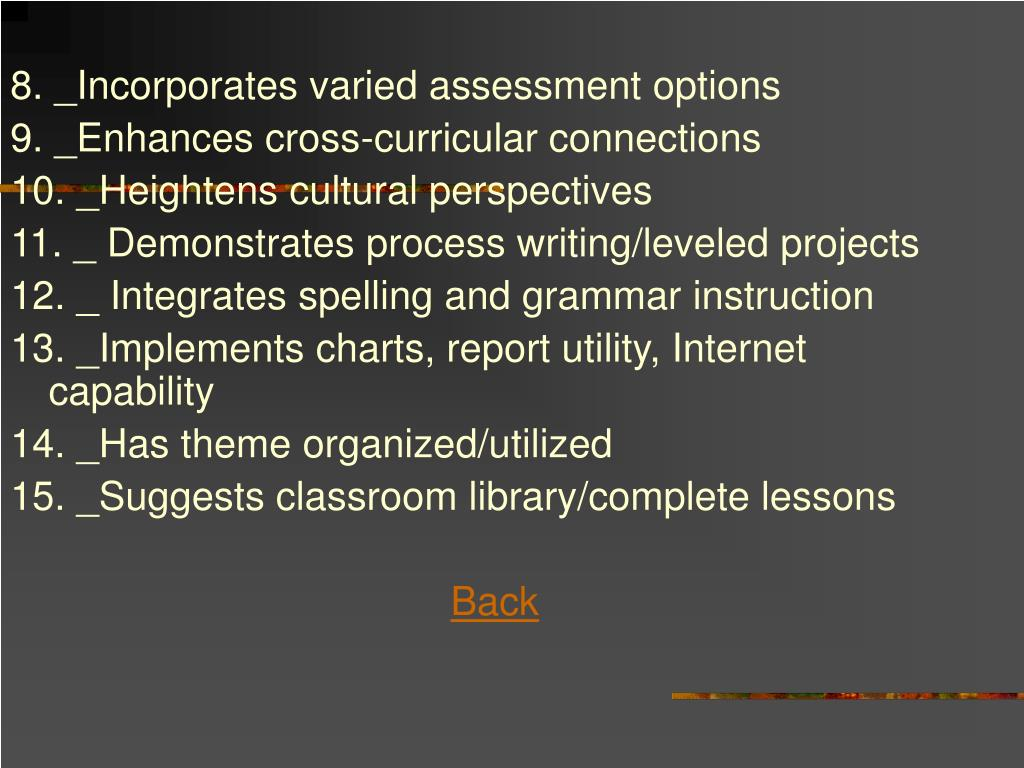 8. _Incorporates varied assessment options