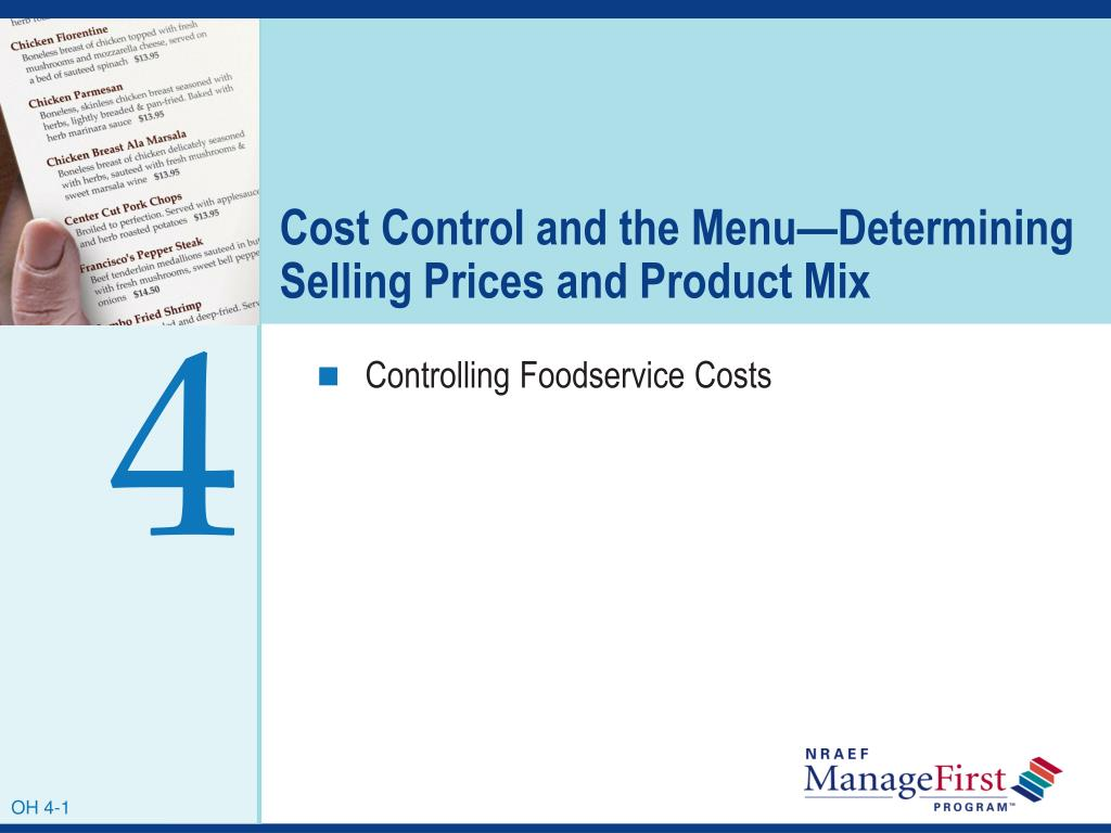 cost control and the menu determining selling prices and product mix l.