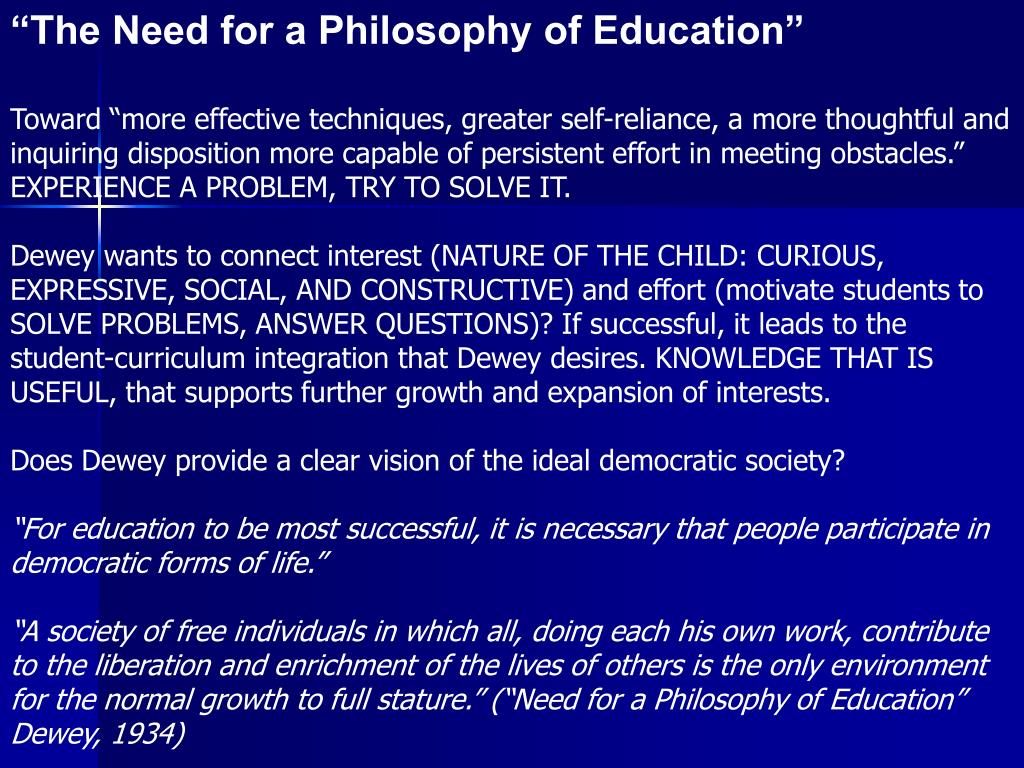 """""""The Need for a Philosophy of Education"""""""