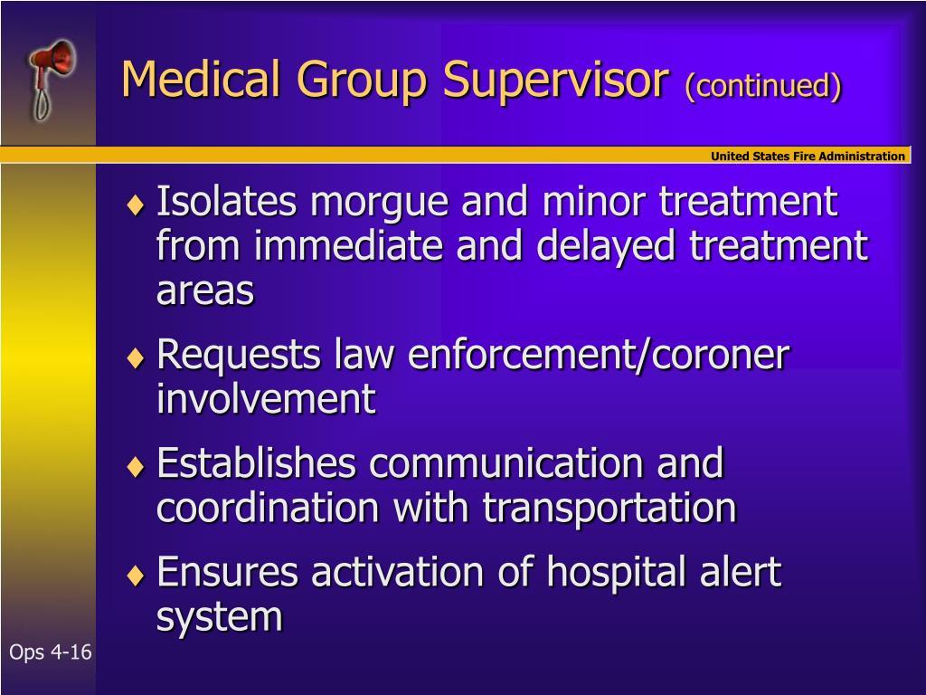 Medical Group Supervisor
