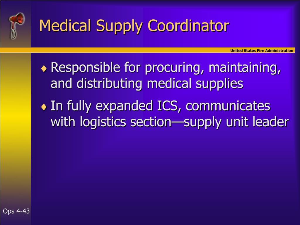Medical Supply Coordinator