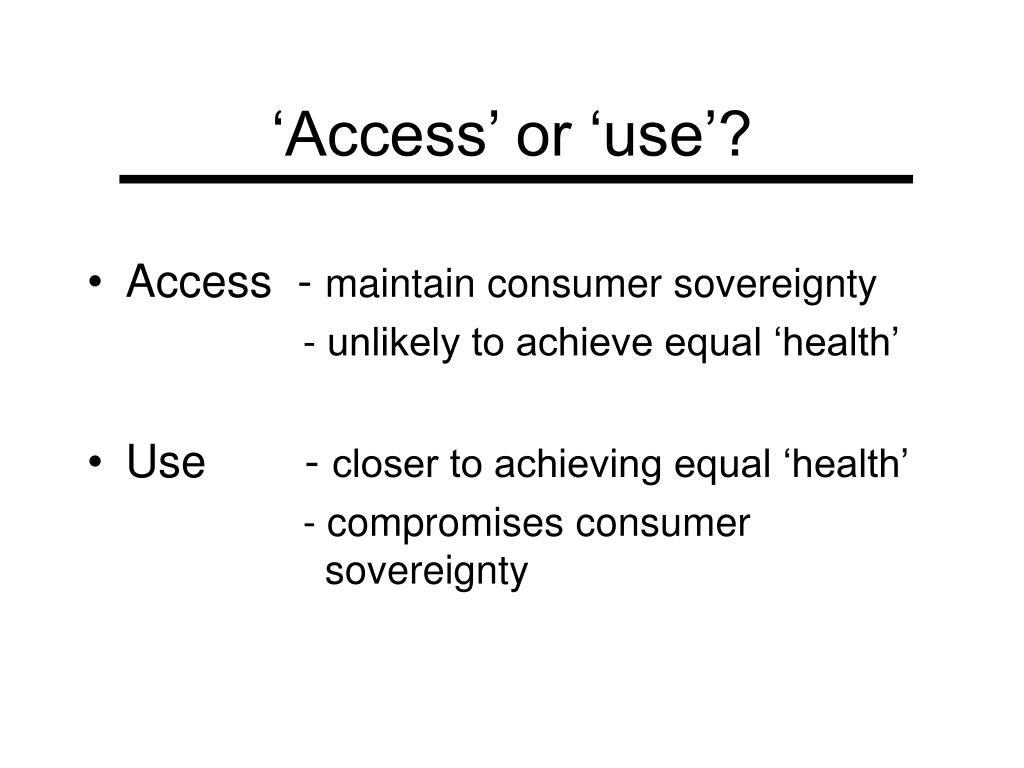 'Access' or 'use'?