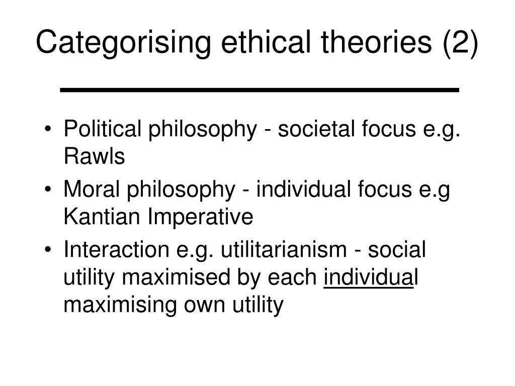 Categorising ethical theories (2)