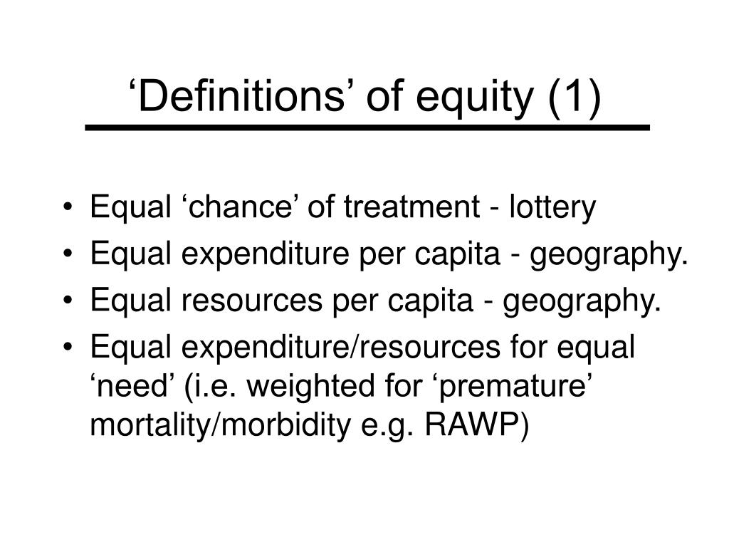 'Definitions' of equity (1)