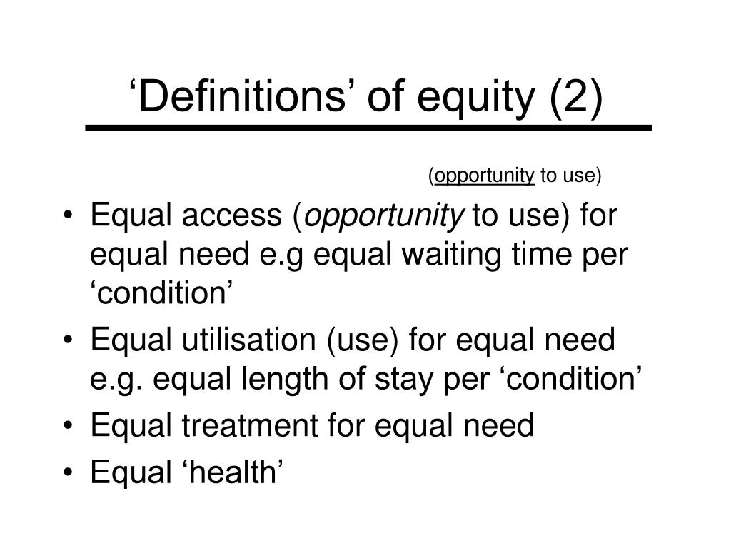'Definitions' of equity (2)