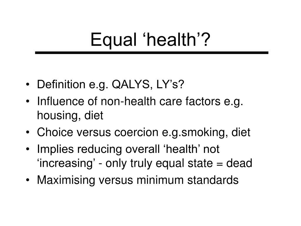 Equal 'health'?