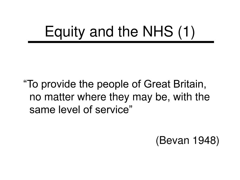 Equity and the NHS (1)