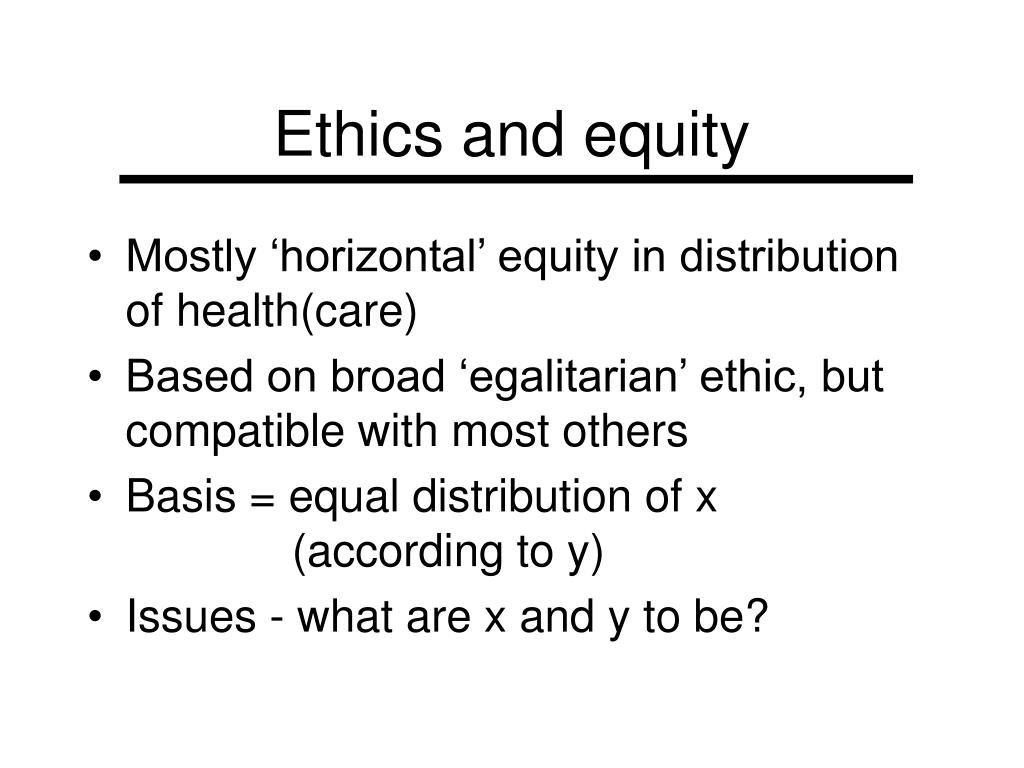 Ethics and equity