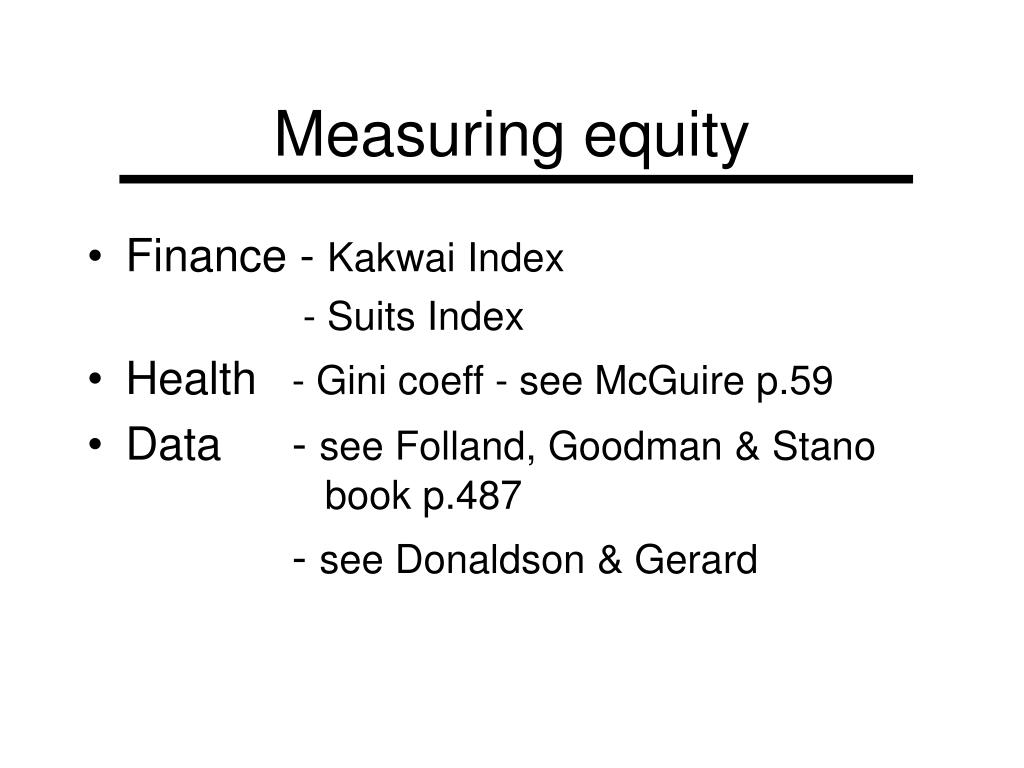 Measuring equity