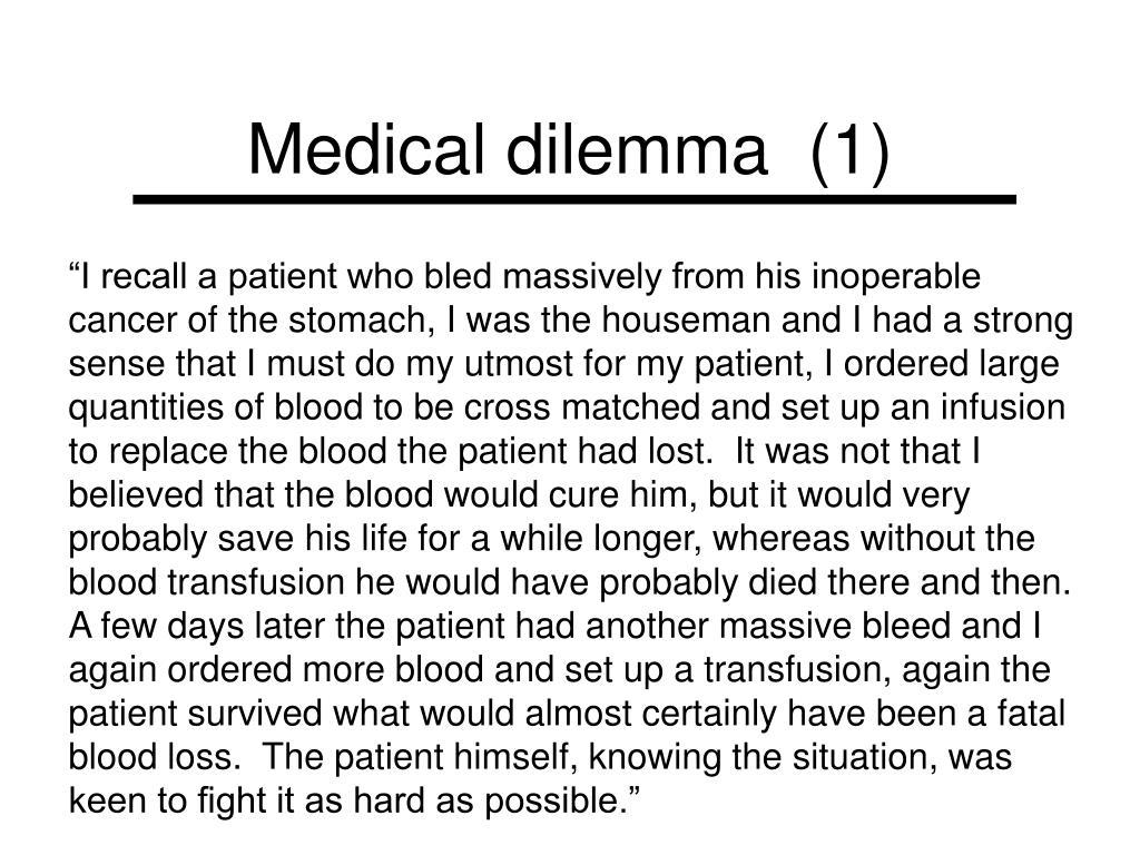 Medical dilemma  (1)