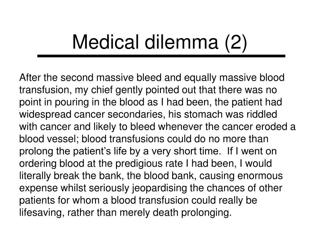 Medical dilemma (2)