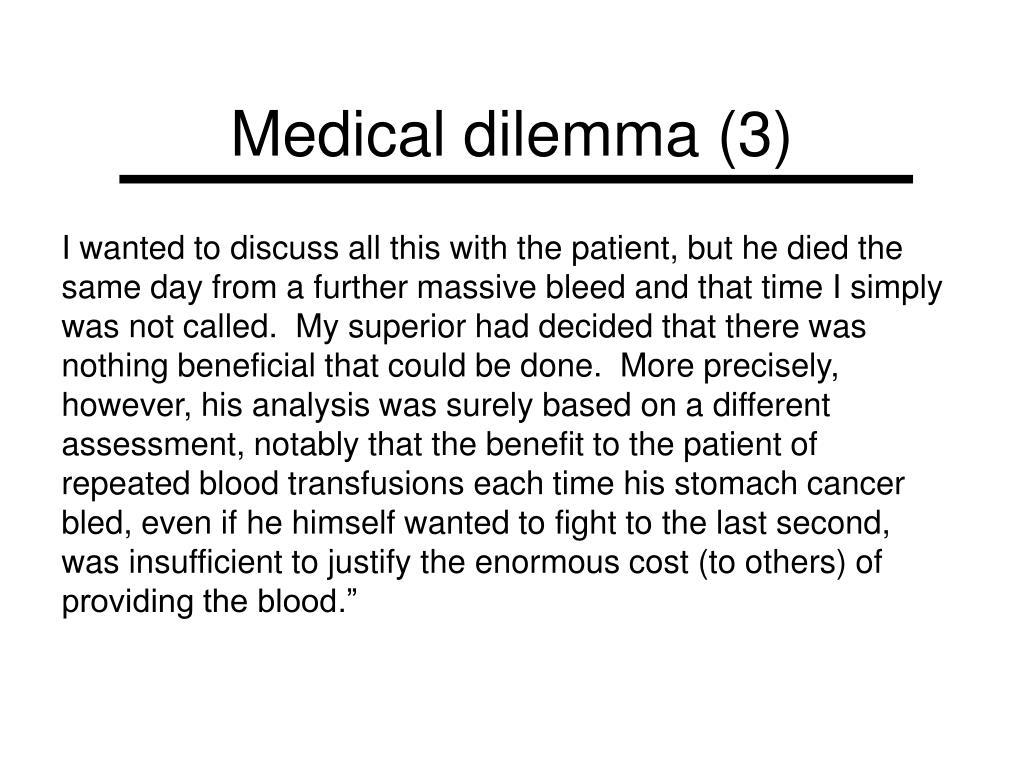 Medical dilemma (3)