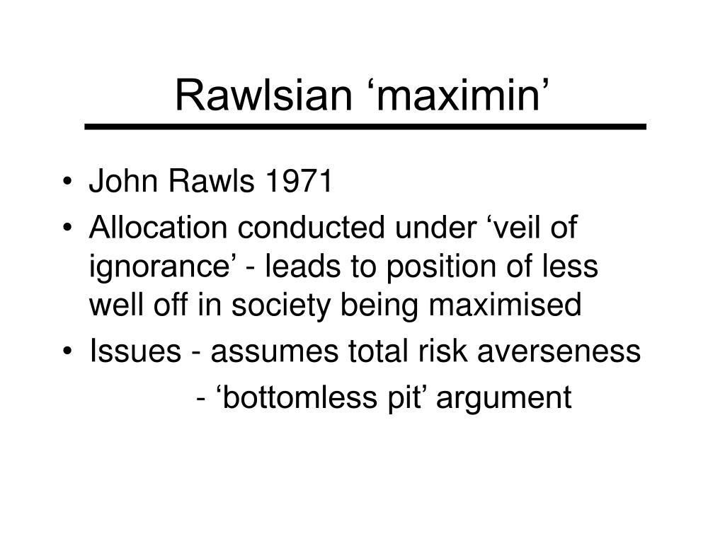 Rawlsian 'maximin'