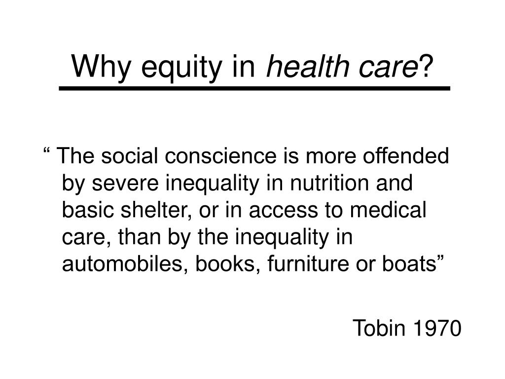 Why equity in