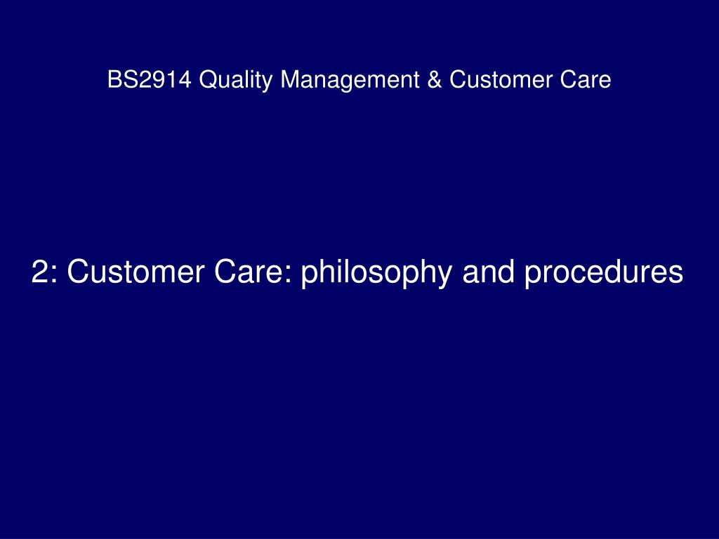 bs2914 quality management customer care l.
