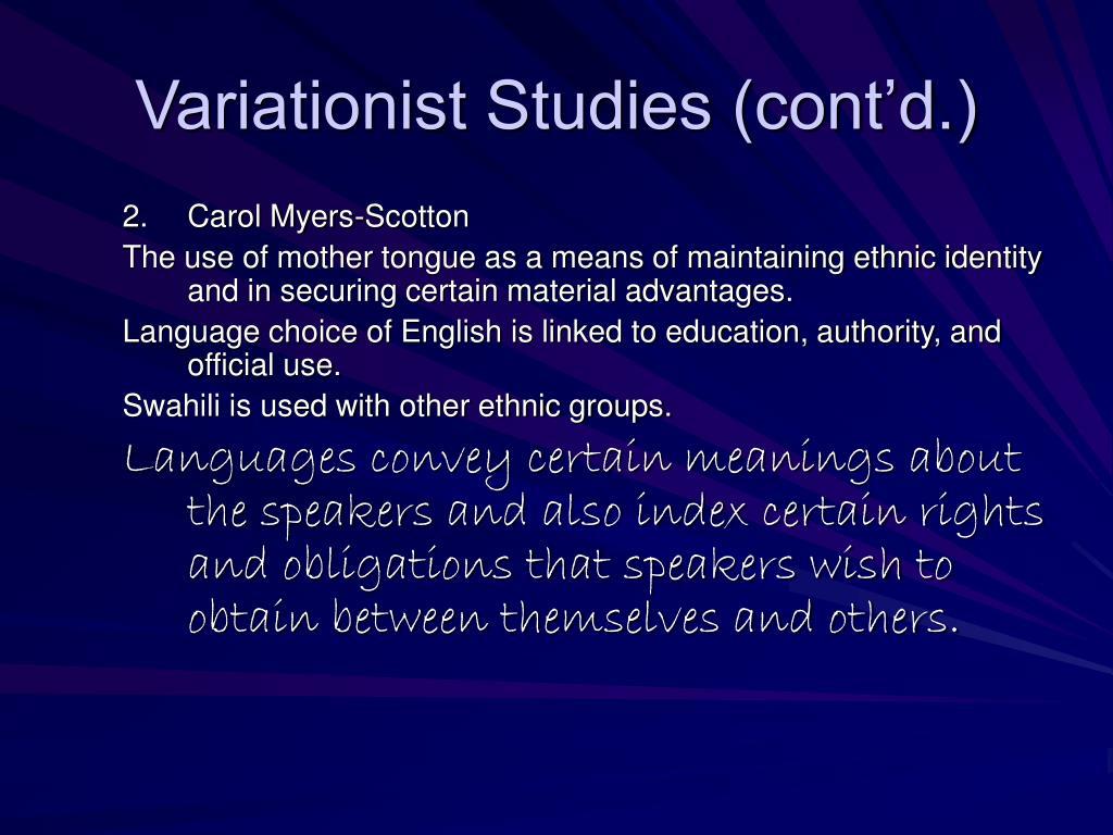 Variationist Studies (cont'd.)