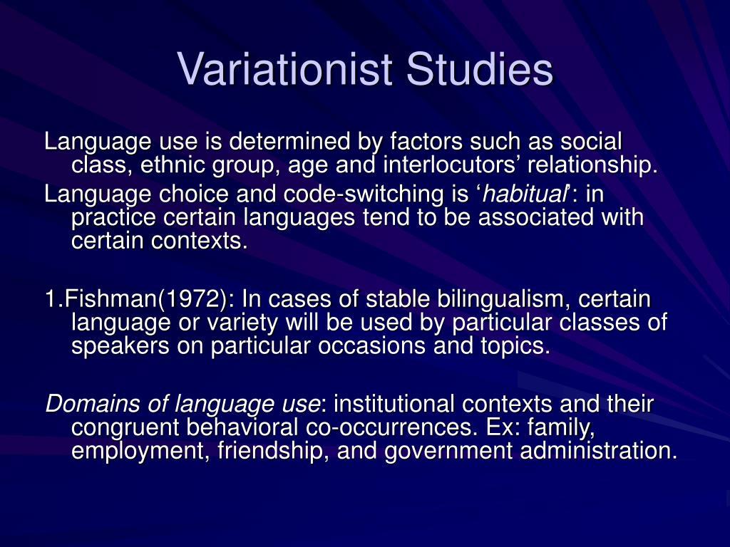 Variationist Studies