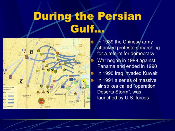 During the Persian Gulf…